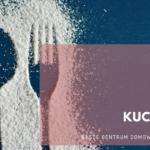 Kuchnia - nasze centrum domowego życia vol. 1